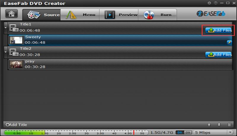 EaseFab DVD Creator: Easily Burn your videos, audios