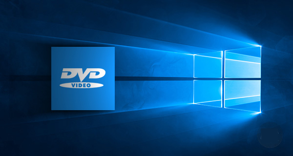 How to Watch/Play DVDs in Windows 10 for Free