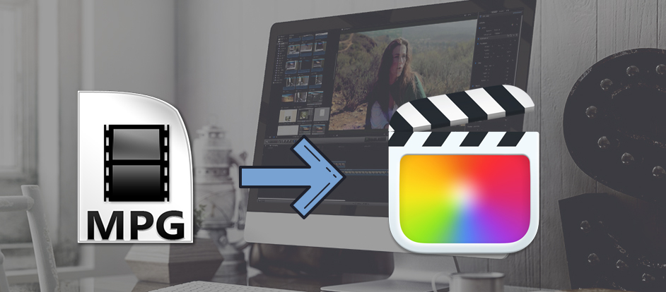 MPG to Final Cut Pro X